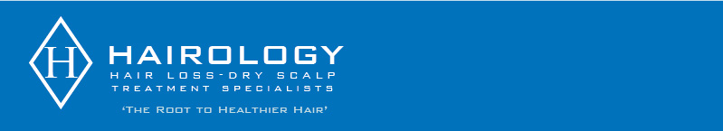 Hairology, Hair Loss Treatment, Specialists, Dry Scalp Treatment Specialists, call 0800 270 7683 or email: hair@hairology.co.uk